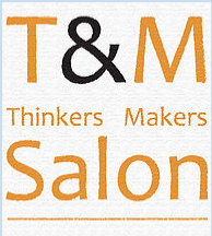 Thinkers & Makers Salon