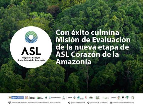 Con éxito culmina Misión de Evaluación de la nueva etapa de ASL Corazón de la Amazonía