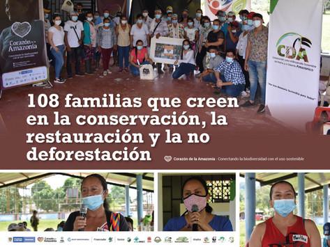 108 familias que creen en la conservación, la restauración y la no deforestación.