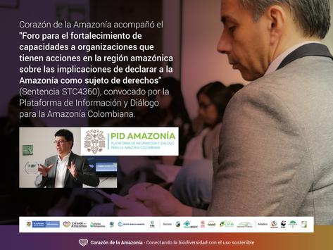 Foro para el fortalecimiento de capacidades a organizaciones que tienen acciones en región amazónica