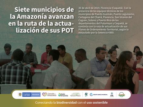 Siete municipios de la Amazonía avanzan en la ruta de la actualización de sus POT