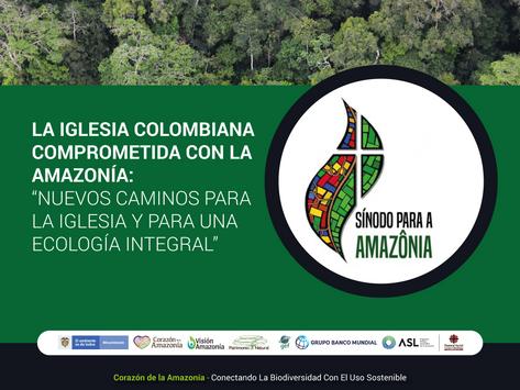 La Iglesia Colombiana comprometida con la Amazonía: