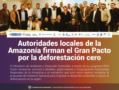 Autoridades locales de la Amazonía firman el Gran Pacto por la deforestación cero