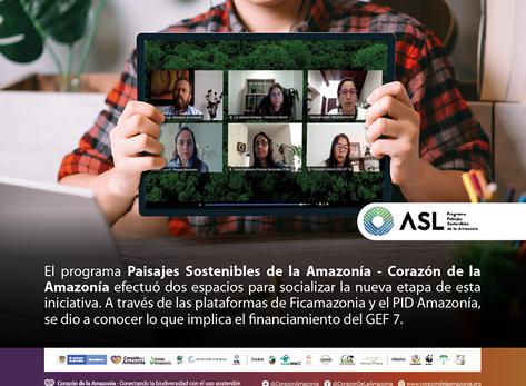 Espacios de socialización de la nueva etapa de ASL 2 Corazón de la Amazonía