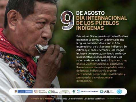 El 9 de agosto conmemoramos el Día Internacional de los Pueblos Indígenas.