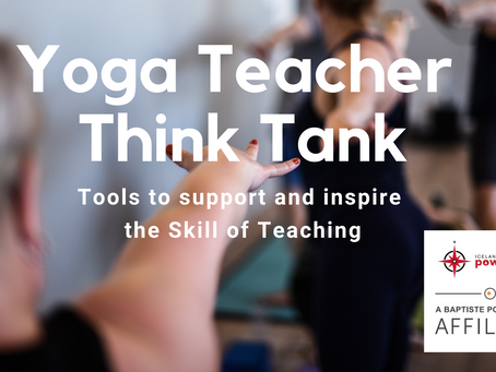 Yoga Teacher Think Tank - Tools to Support and Inspire Yoga Teachers
