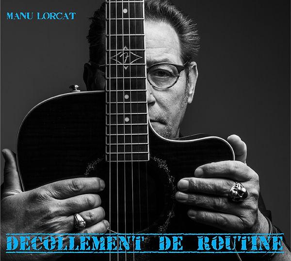 DECOLLEMENT DE ROUTINE Manu Lorcat.jpg