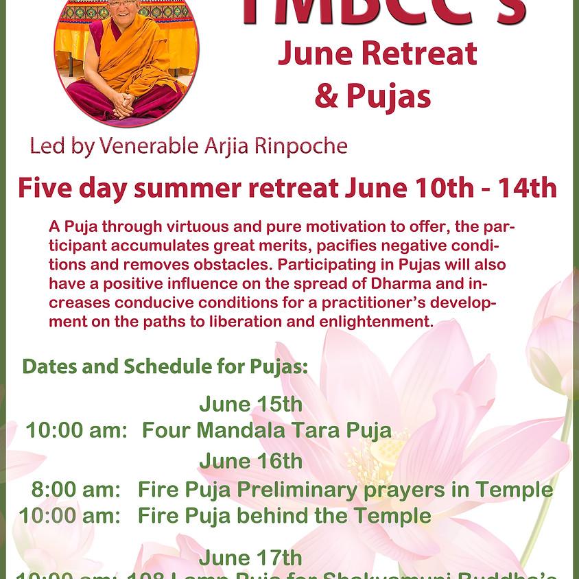 Summer Retreat & Pujas
