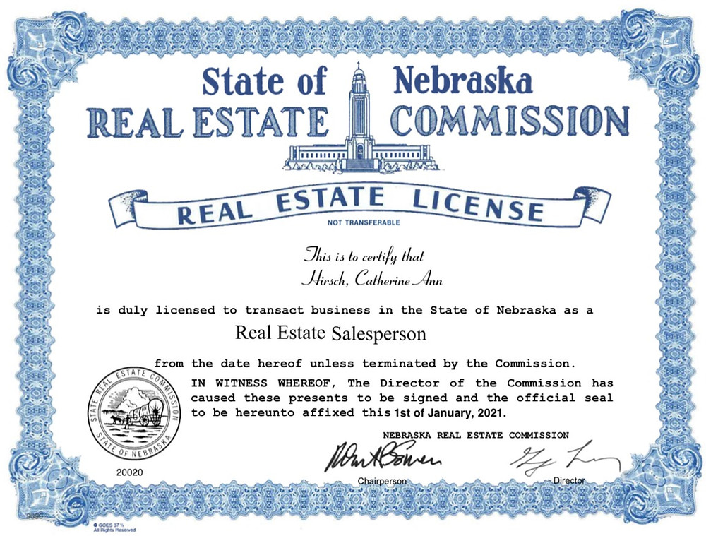 Certificate showing State of Nebraska Real Estate Commission, Real Estate License to Catherine A Hirsch