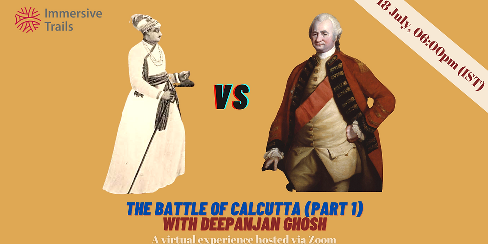 Virtual Experience: Battle of Calcutta (Part 1)