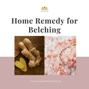 Home Remedy for Belching | Yoga of Eating