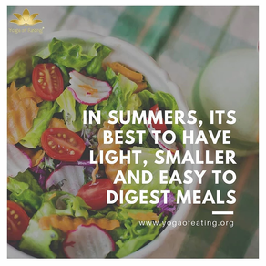 Easy to Digest Meals During Summer | Yoga of Eating