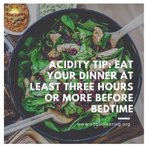 Acidity Tip | Yoga of Eating