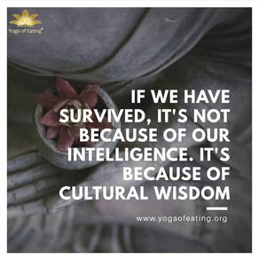 Cultural Wisdom | Yoga Of Eating