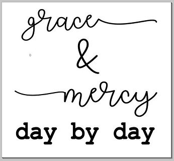 Grace and Mercy day by day.JPG
