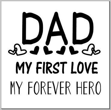 DAD - MY FIRST LOVE.JPG