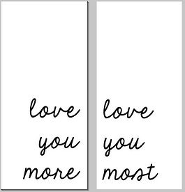 Love you more - paired signs.JPG