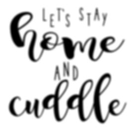 Let's stay home and cuddle.JPG