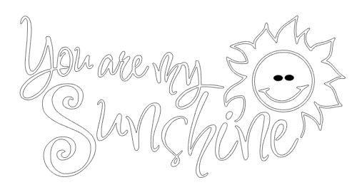 You are my sunshine.JPG