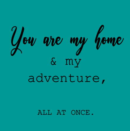 You are my home.PNG