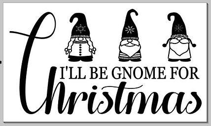 I'll be gnome for christmas.JPG