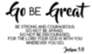 go be great.JPG
