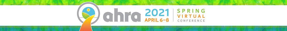 AHRA_2021_Spring_Virtual_Conference_Web_