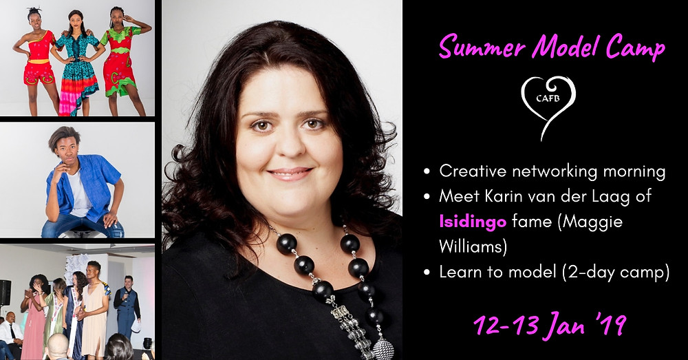CAFB Summer Model Camp features SA Celeb: Karin van der Laag