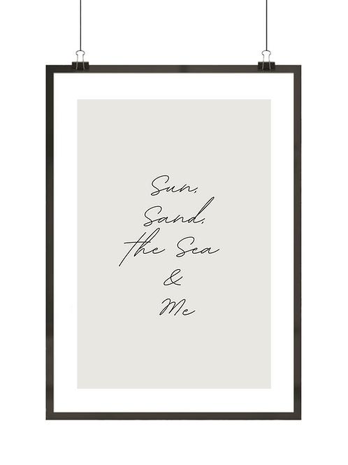 Sun, Sand, the Sea