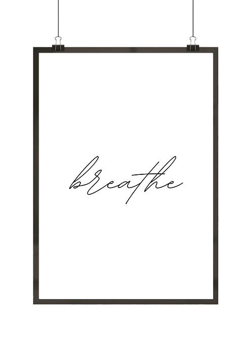 "Minimalistyczny plakat z napisem ""Breathe"""
