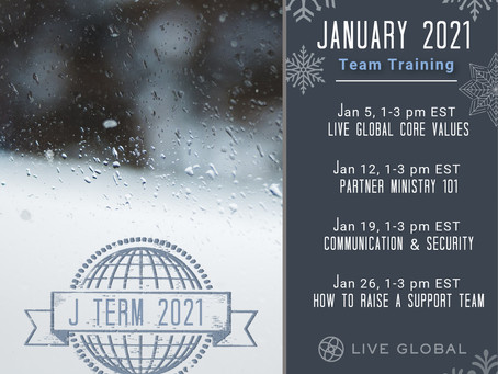 J Term - Equipping the Live Global Team
