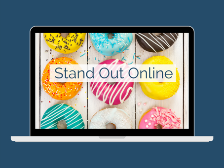 Tips to Stand Out Online