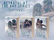 Betrayal At The Bay Series
