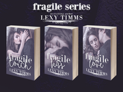 Fragile Series