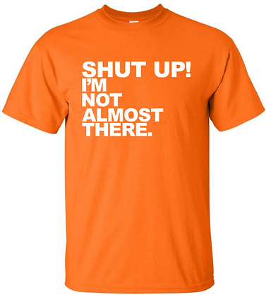 SHUT UP - 50/50 Tshirt