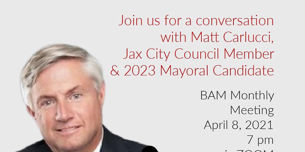 April BAM Meeting: A Conversation with Matt Carlucci