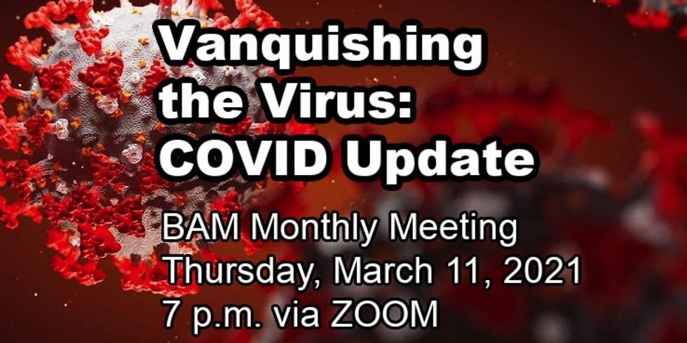 Vanquishing the Virus: COVID Update