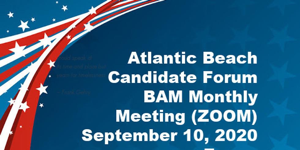 Atlantic Beach Candidate Forum - BAM September Monthly Meeting