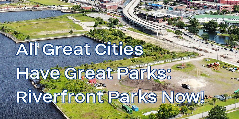 Riverfront Parks Now!