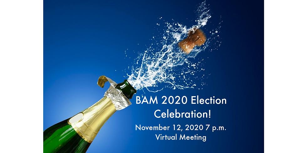 Victory & Candidate Celebration!