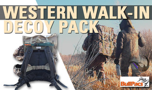 Bullpacs- Western Walk-In Decoy Pack!