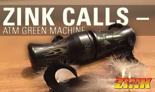 Zink Calls – ATM Green Machine