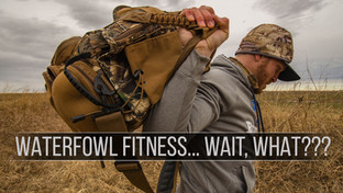 Waterfowl Fitness....Wait, What??