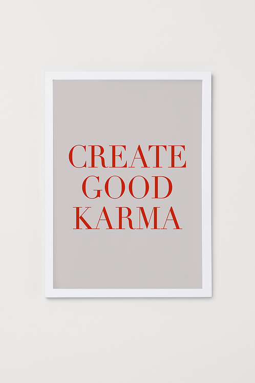 CREATE GOOD KARMA