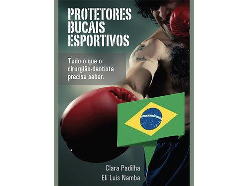 E-book: Protetores Bucais Esportivos