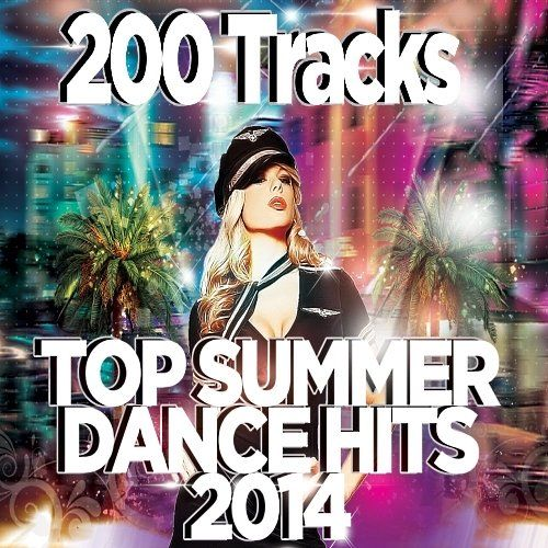Top-Summer-Dance-Hits-200-Tracks-TOP-DANCE-HITS-2014-CD1-cover.jpg