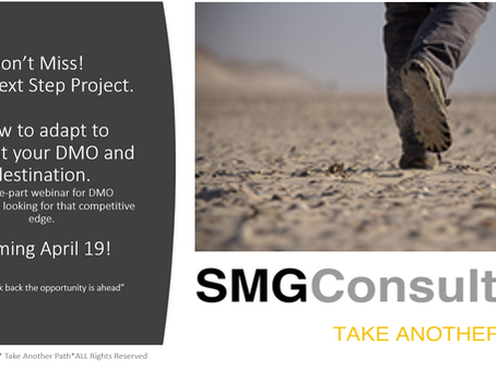 Welcome to the SMG Consulting DMO Next Step Project! Coming April 19!