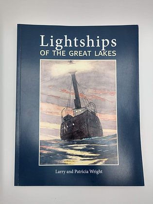Lightships of the Great Lakes