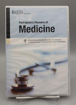 Port Huron's Pioneers of Medicine - DVD
