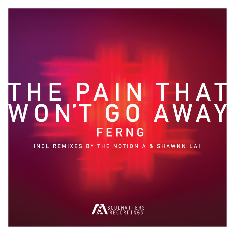 The Pain That Won't Go Away by Ferng
